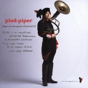 宮川弾アンサンブル 『pied-piper』